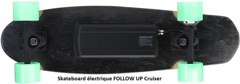 Skateboard électrique Follow up Cruiser