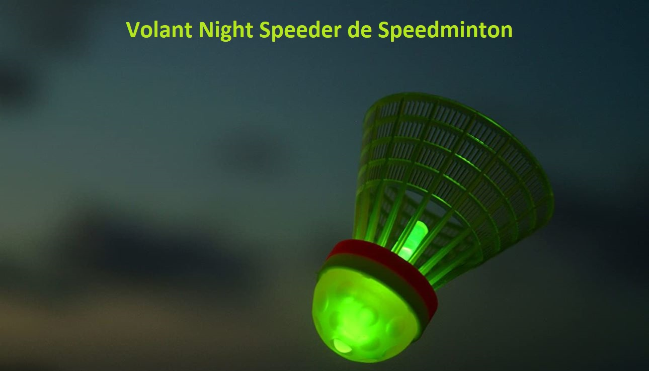 Volant Night Speeder de Speedminton